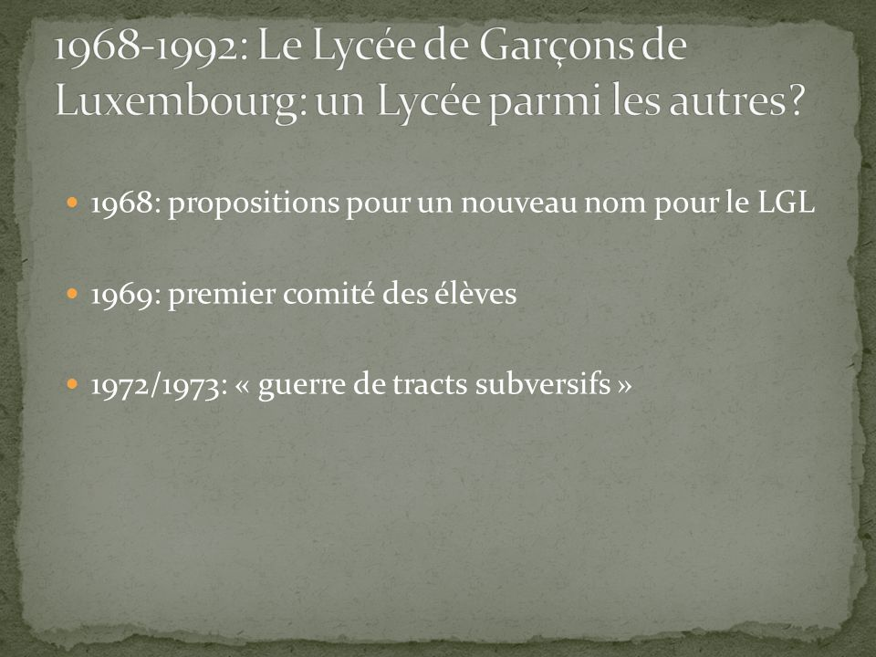 1968-1992: Le Lycée de Garçons de Luxembourg: un Lycée parmi les autres