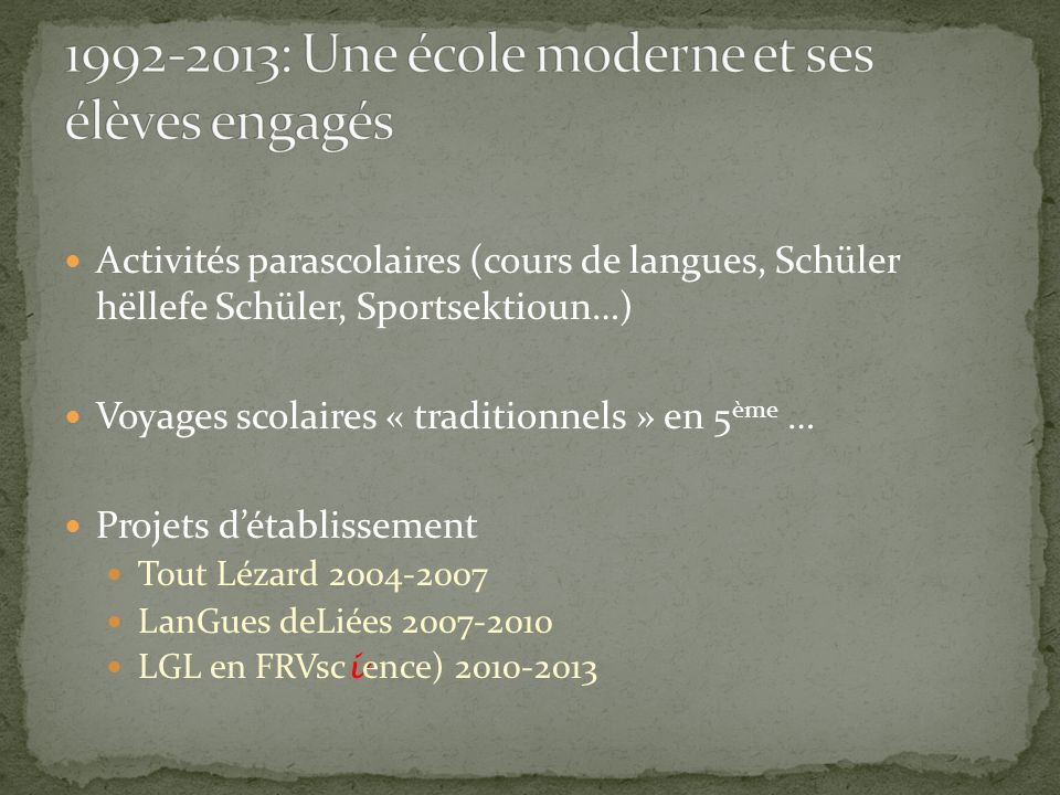 1992-2013: Une école moderne et ses élèves engagés
