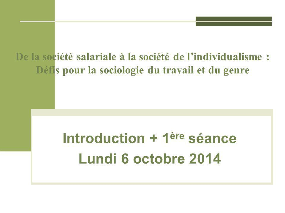 Introduction + 1ère séance Lundi 6 octobre 2014
