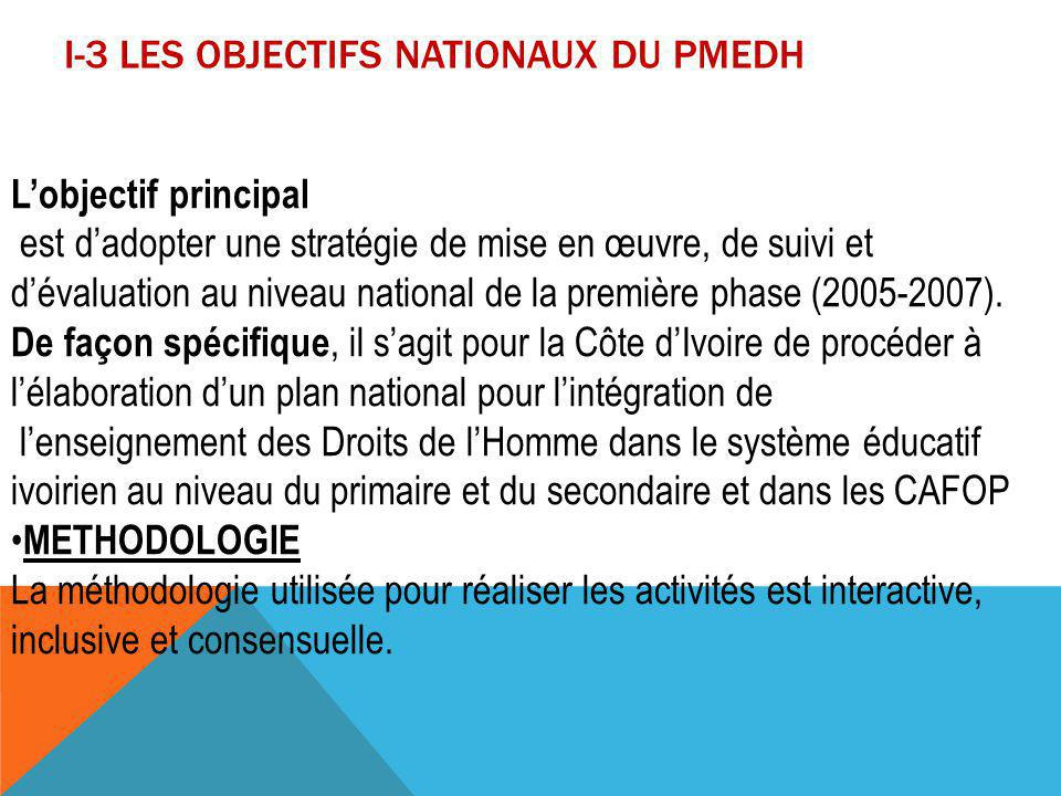 I-3 LES OBJECTIFS NATIONAUX DU PMEDH