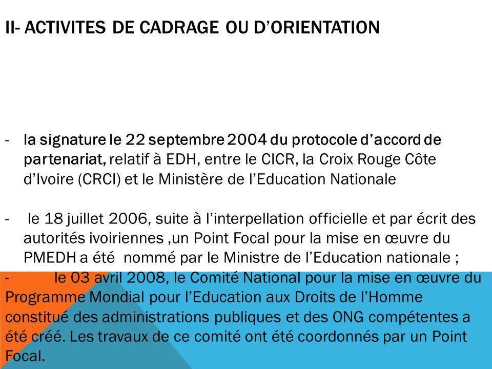 II- ACTIVITES DE CADRAGE OU D'ORIENTATION