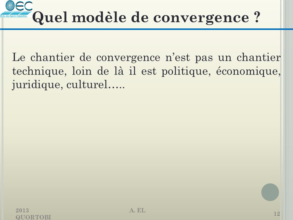 Quel modèle de convergence