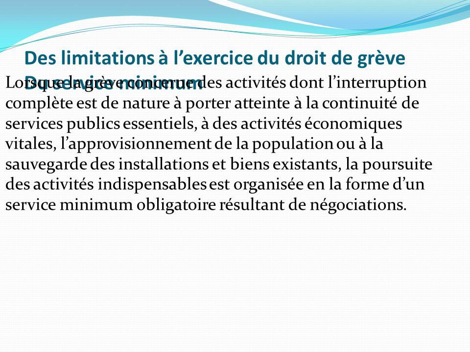 Des limitations à l'exercice du droit de grève Du service minimum