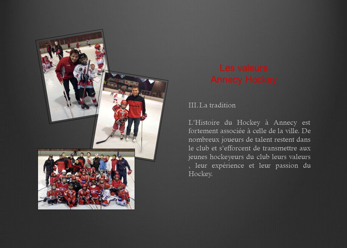 Les valeurs Annecy Hockey La tradition
