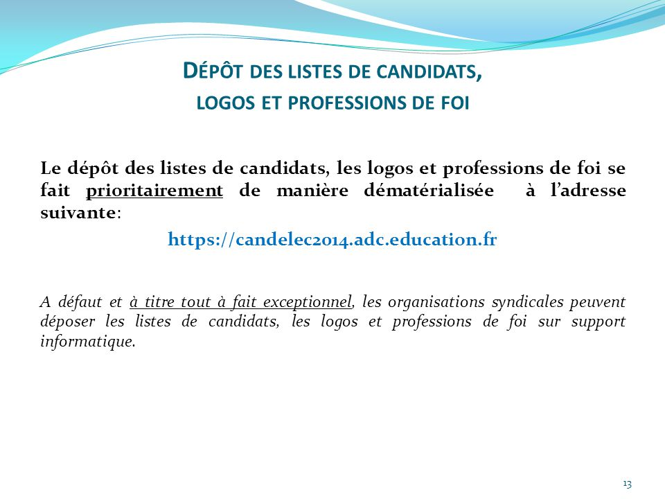 Dépôt des listes de candidats, logos et professions de foi