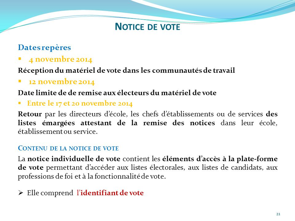 Notice de vote Dates repères 4 novembre 2014 12 novembre 2014