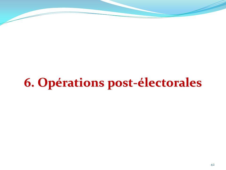 6. Opérations post-électorales