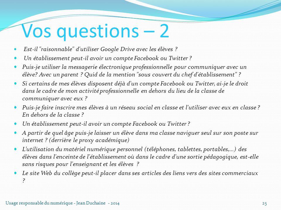 Vos questions – 2 Est-il raisonnable d utiliser Google Drive avec les élèves Un établissement peut-il avoir un compte Facebook ou Twitter