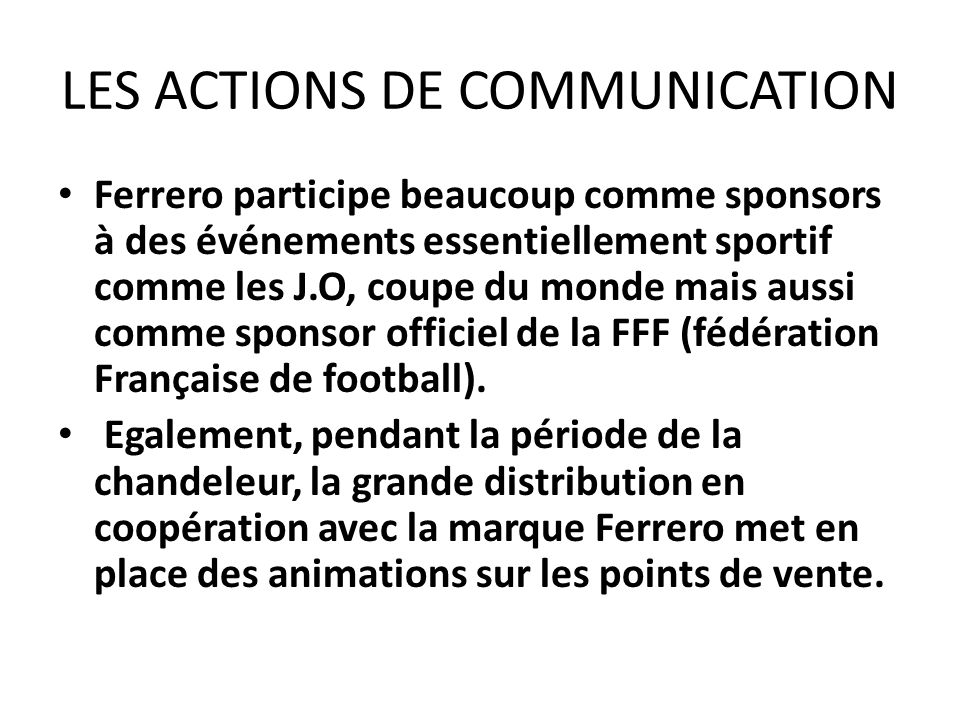 LES ACTIONS DE COMMUNICATION