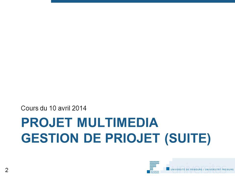 projet multimedia gestion de priojet (suite)
