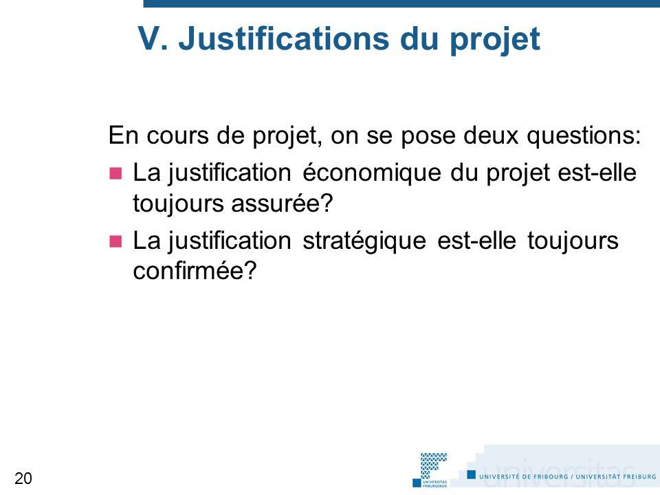 V. Justifications du projet
