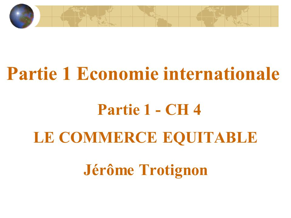 Partie 1 Economie internationale