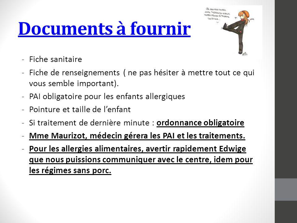 Documents à fournir Fiche sanitaire