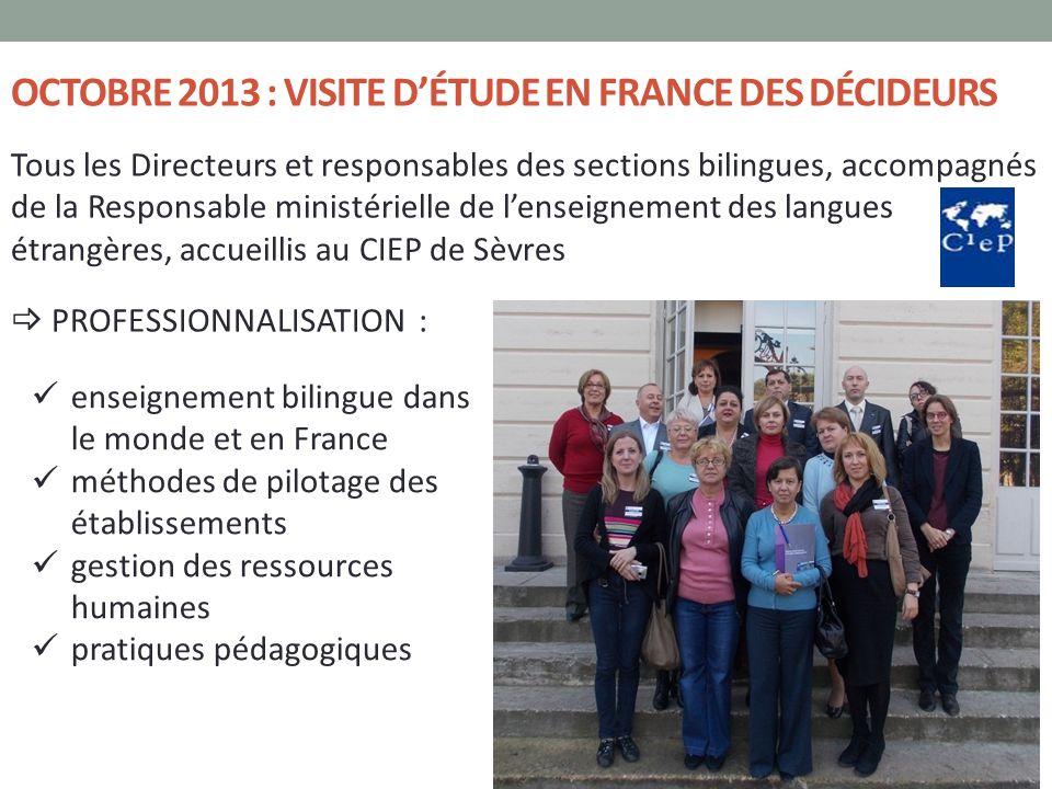OCTOBRE 2013 : visite d'étude EN France des décideurs