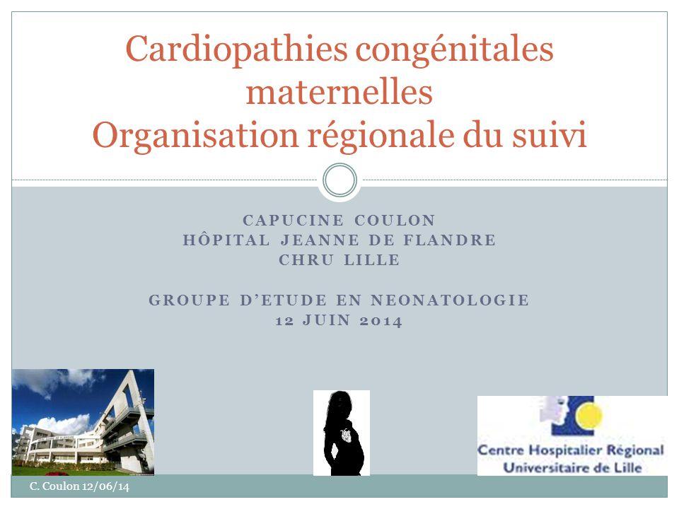 Cardiopathies congénitales maternelles Organisation régionale du suivi