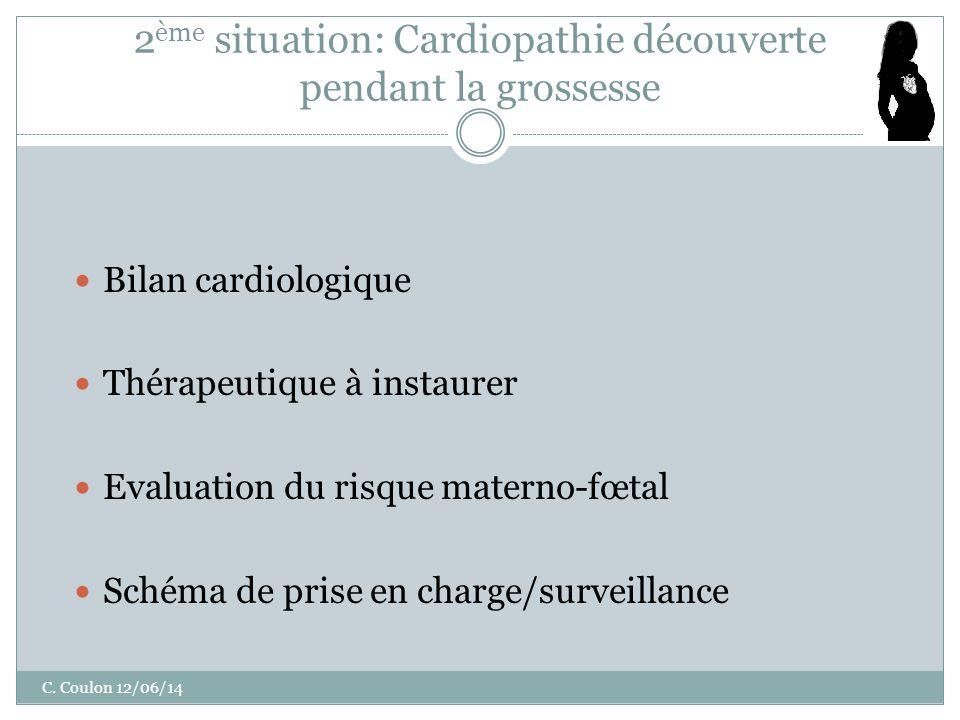 2ème situation: Cardiopathie découverte pendant la grossesse