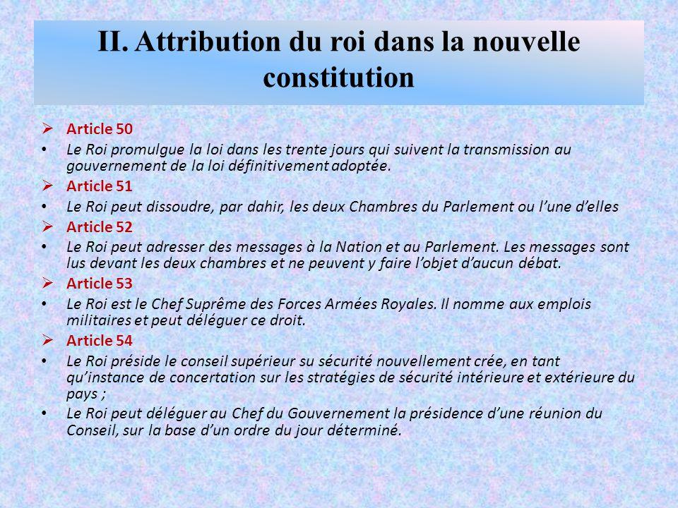 II. Attribution du roi dans la nouvelle constitution
