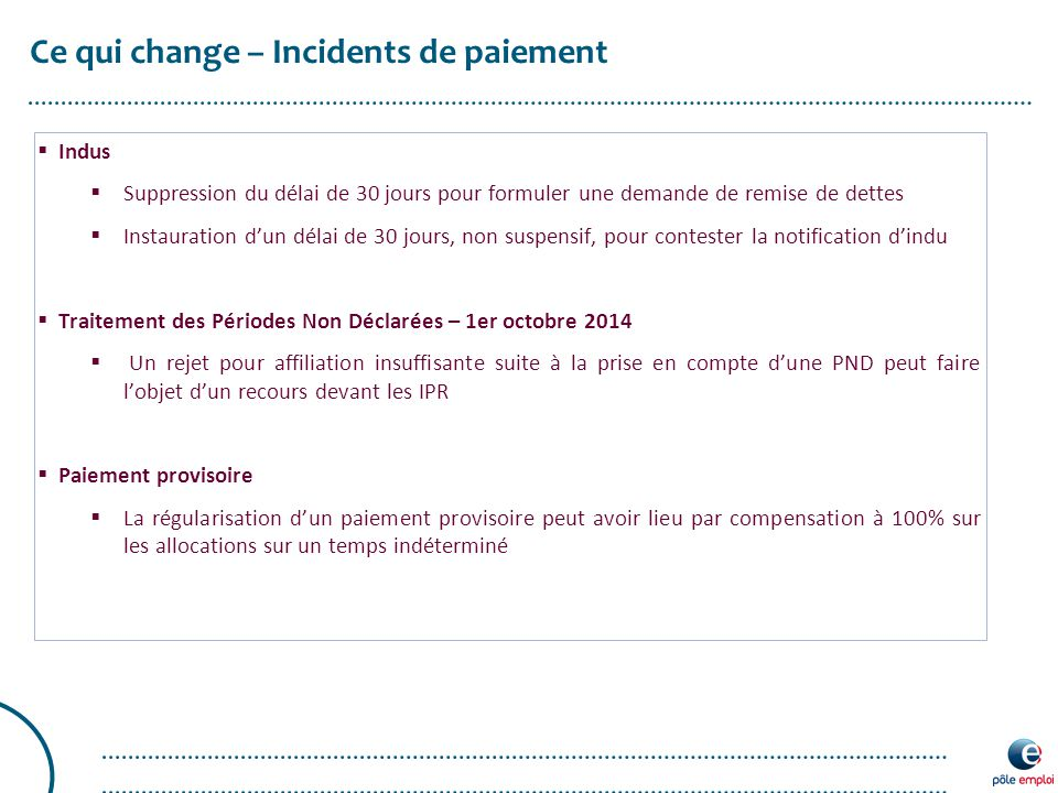 Ce qui change – Incidents de paiement