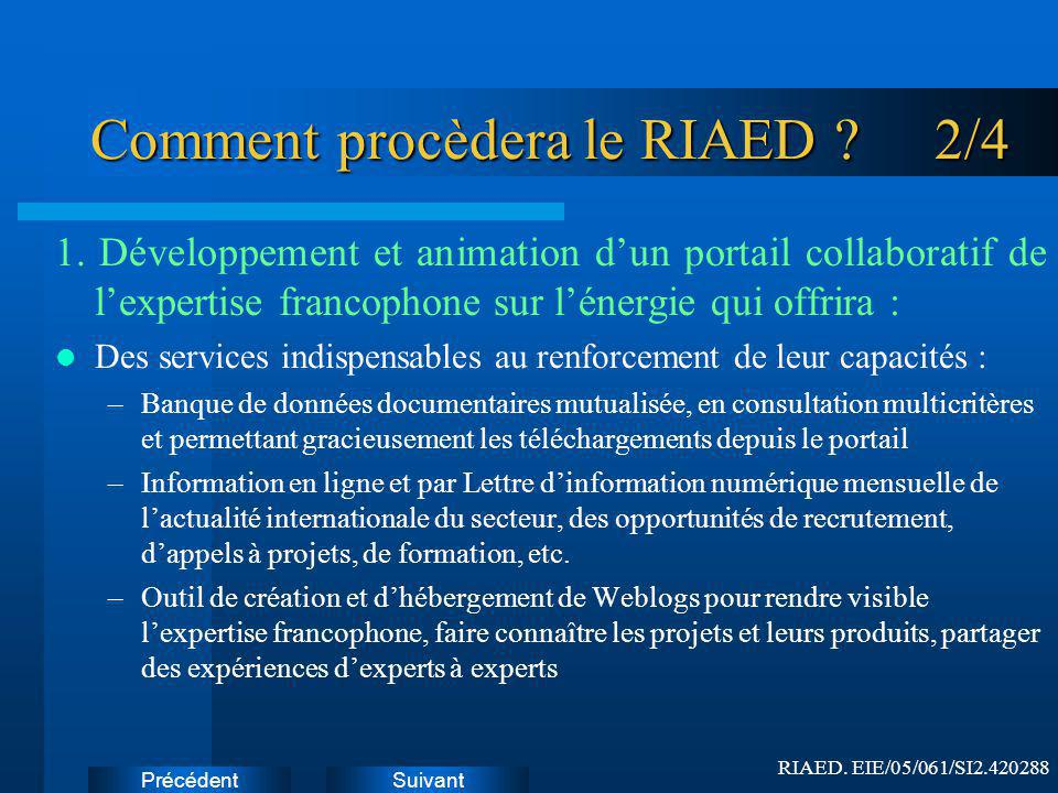 Comment procèdera le RIAED 2/4