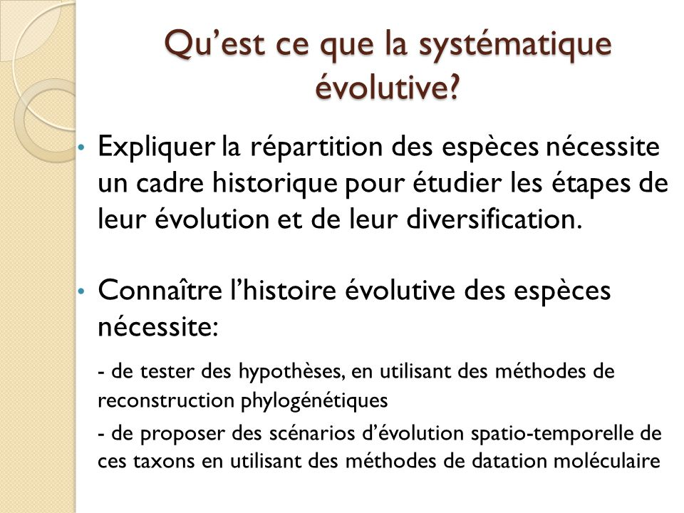 Qu'est ce que la systématique évolutive