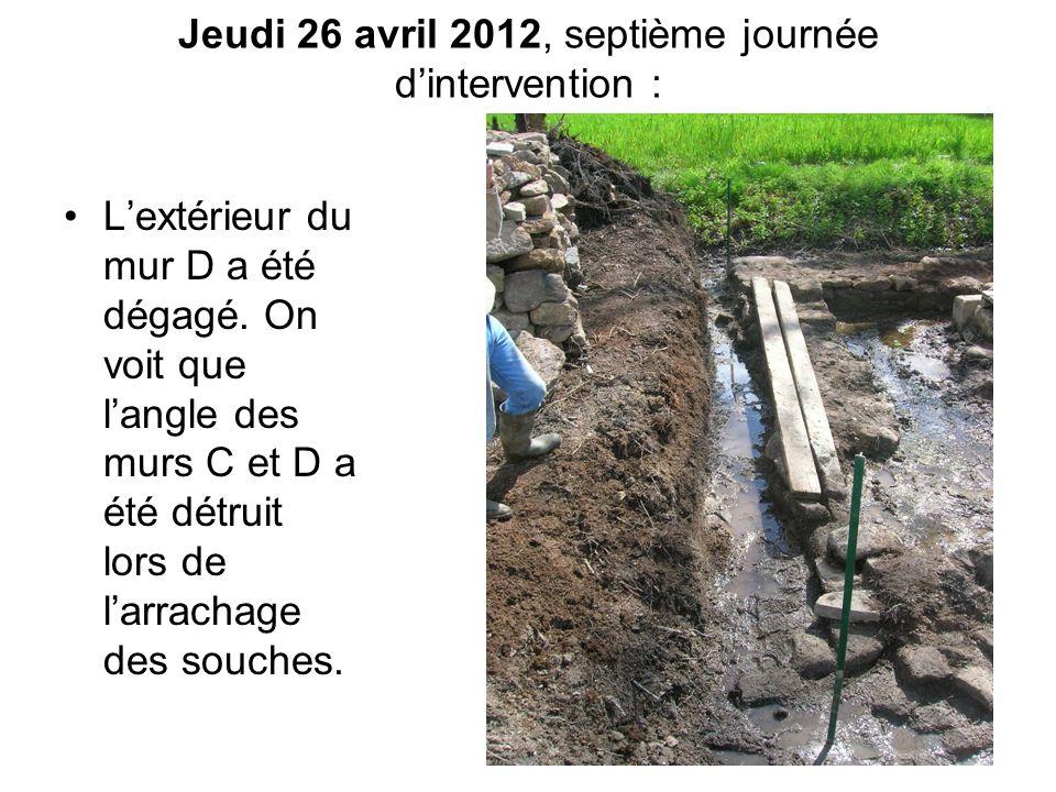 Jeudi 26 avril 2012, septième journée d'intervention :