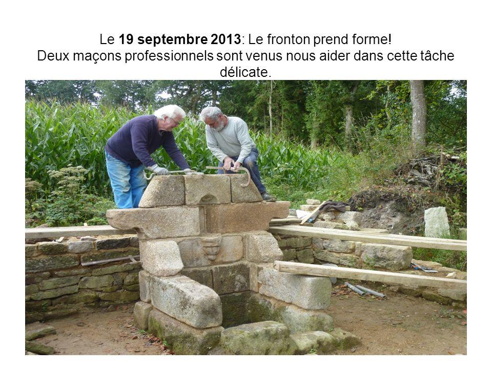 Le 19 septembre 2013: Le fronton prend forme