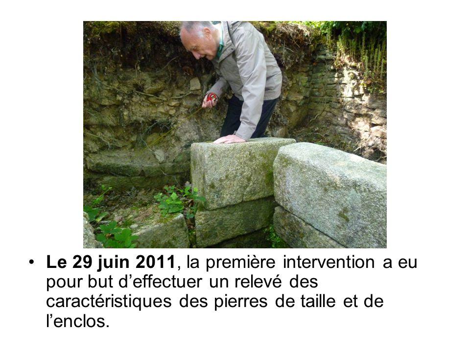 Le 29 juin 2011, la première intervention a eu pour but d'effectuer un relevé des caractéristiques des pierres de taille et de l'enclos.