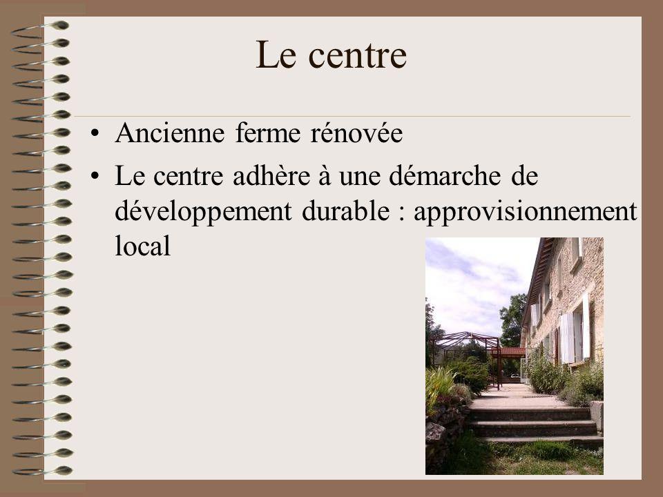 Le centre Ancienne ferme rénovée
