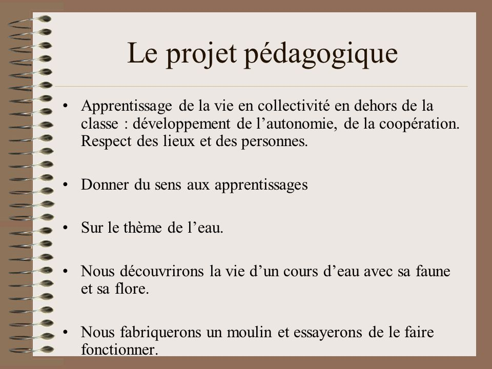 Le projet pédagogique
