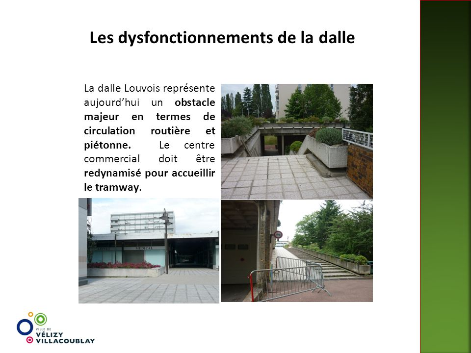 Les dysfonctionnements de la dalle