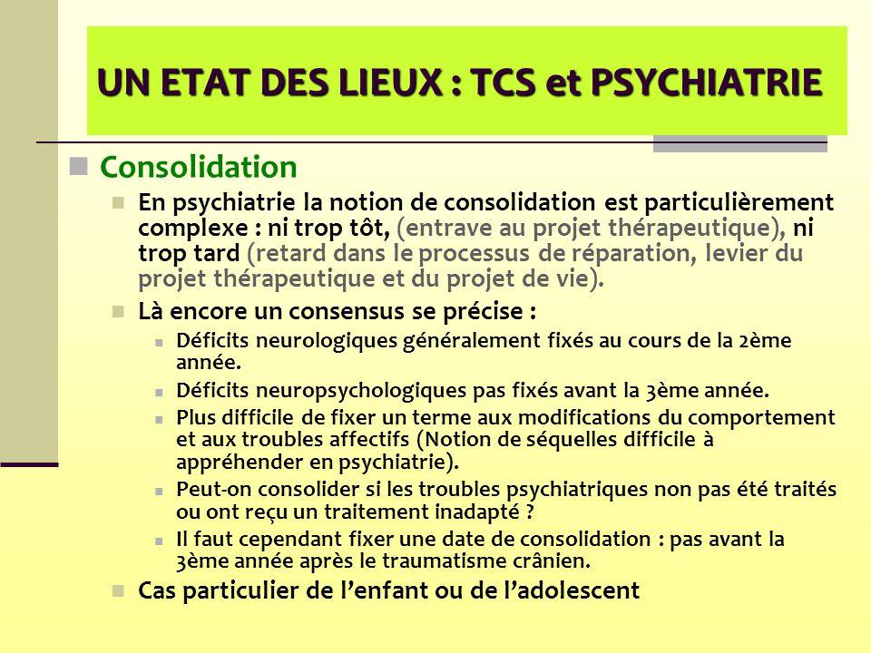 UN ETAT DES LIEUX : TCS et PSYCHIATRIE