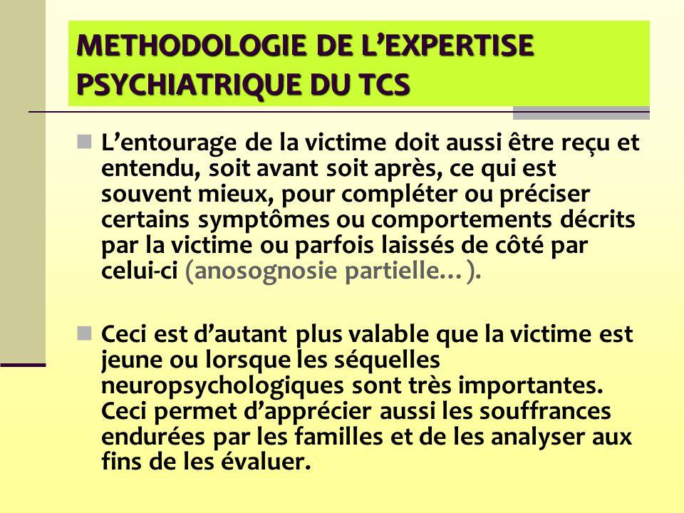 METHODOLOGIE DE L'EXPERTISE PSYCHIATRIQUE DU TCS