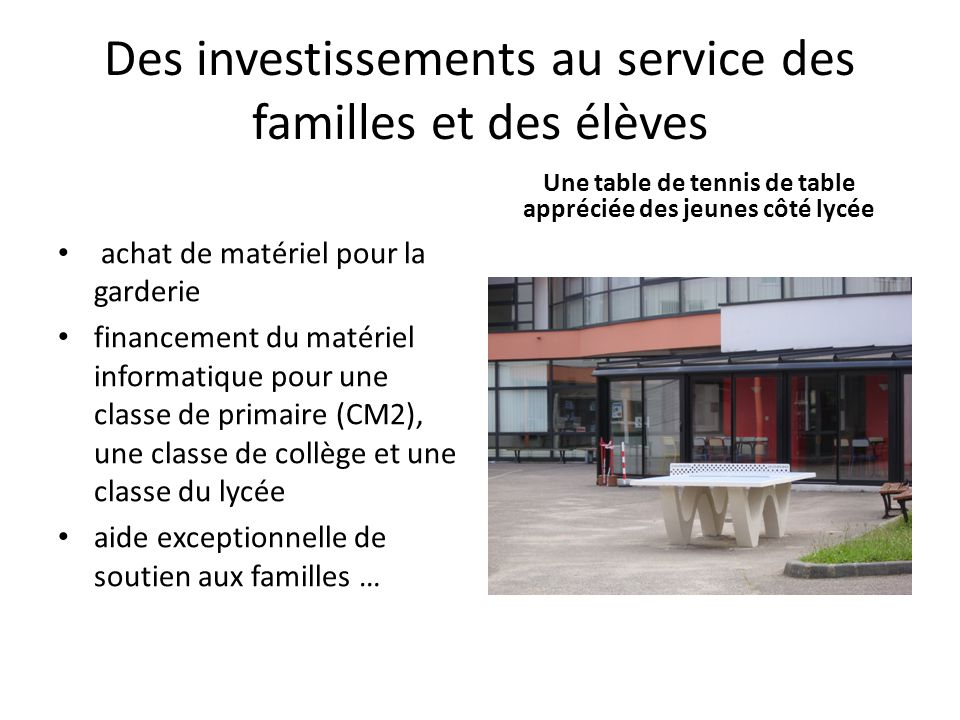 Des investissements au service des familles et des élèves