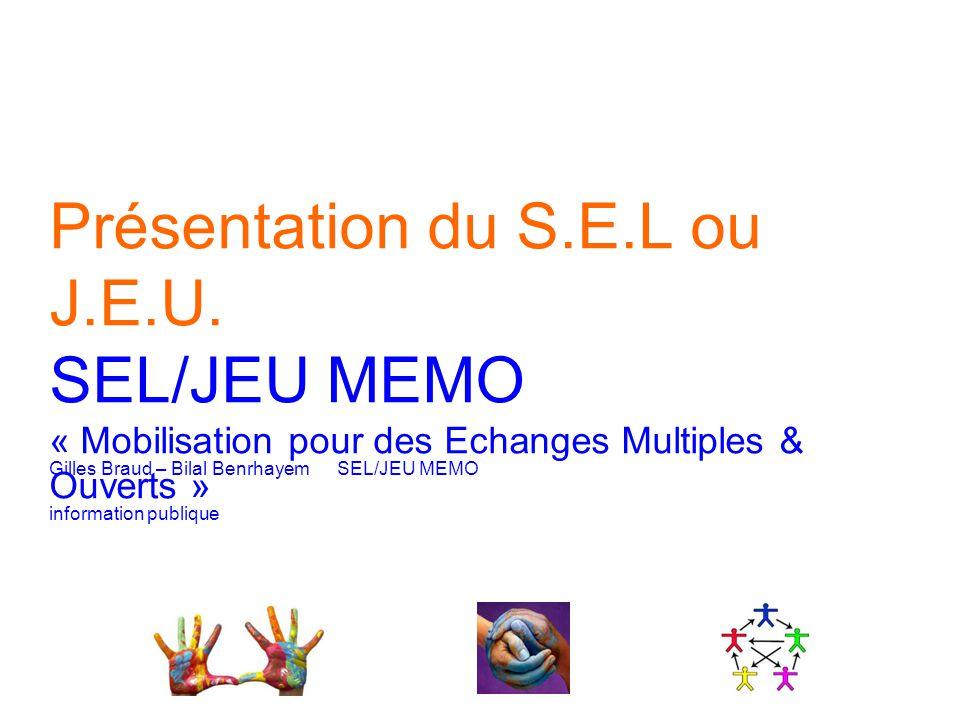 Gilles Braud – Bilal Benrhayem SEL/JEU MEMO information publique