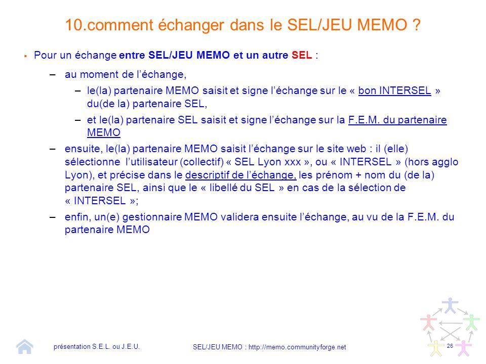 10.comment échanger dans le SEL/JEU MEMO