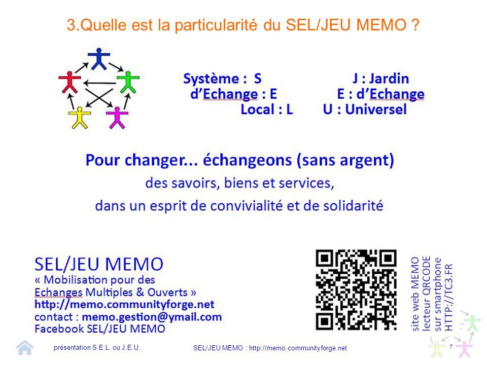 3.Quelle est la particularité du SEL/JEU MEMO