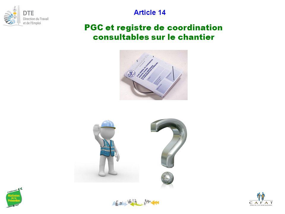 PGC et registre de coordination consultables sur le chantier