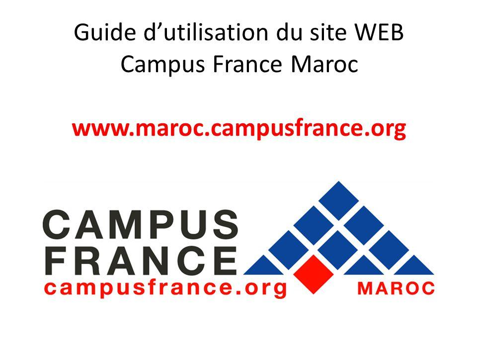 Guide d'utilisation du site WEB Campus France Maroc www. maroc