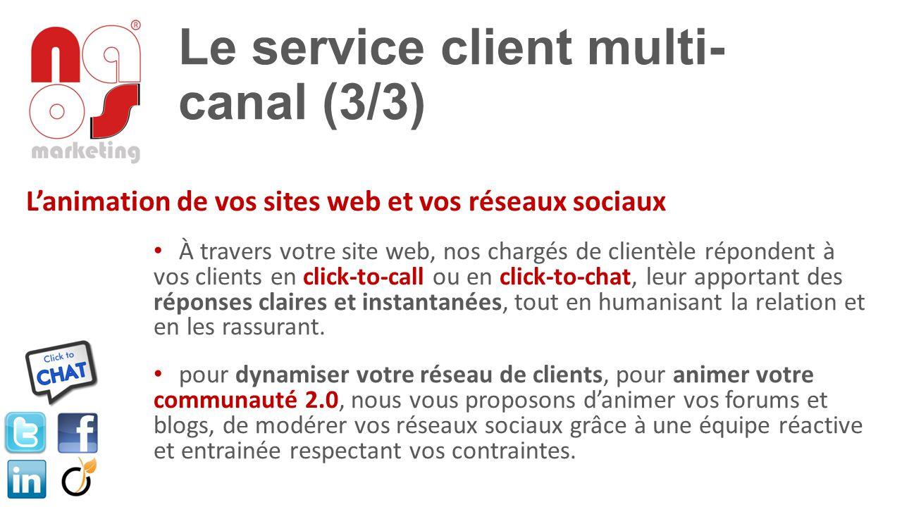 Le service client multi-canal (3/3)