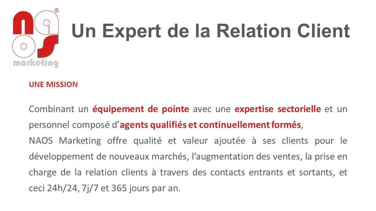 Un Expert de la Relation Client