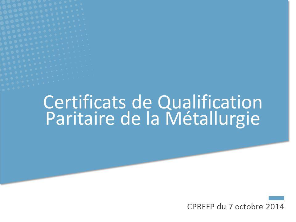 Certificats de Qualification Paritaire de la Métallurgie