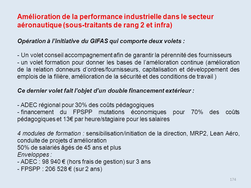 Amélioration de la performance industrielle dans le secteur aéronautique (sous-traitants de rang 2 et infra)