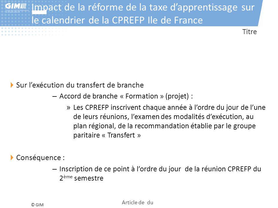 Impact de la réforme de la taxe d'apprentissage sur le calendrier de la CPREFP Ile de France