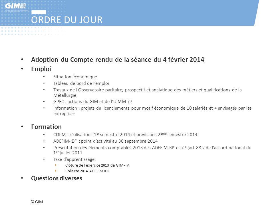 ORDRE DU JOUR Adoption du Compte rendu de la séance du 4 février 2014