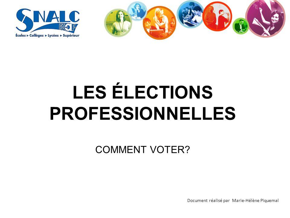 LES ÉLECTIONS PROFESSIONNELLES COMMENT VOTER
