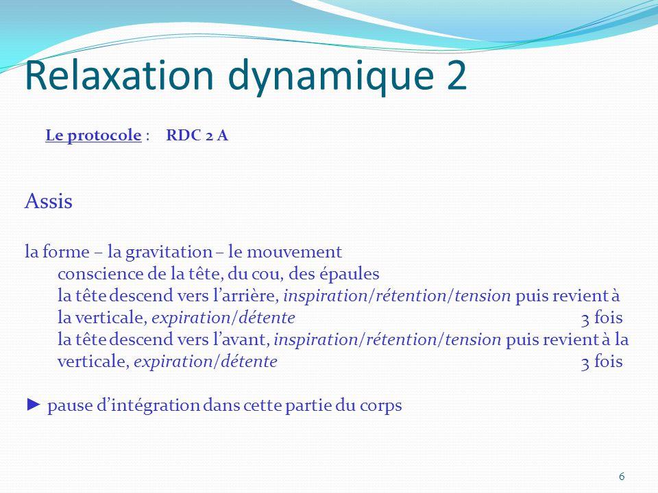 Relaxation dynamique 2 Assis la forme – la gravitation – le mouvement