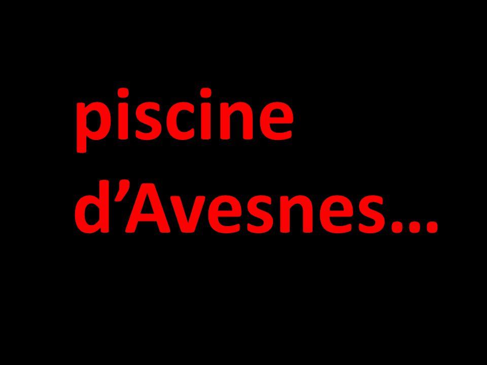 piscine d'Avesnes…