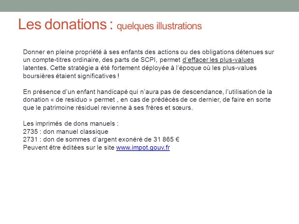 Les donations : quelques illustrations