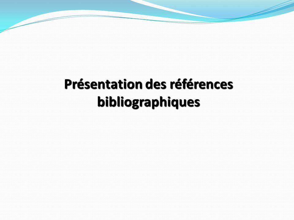 Présentation des références bibliographiques