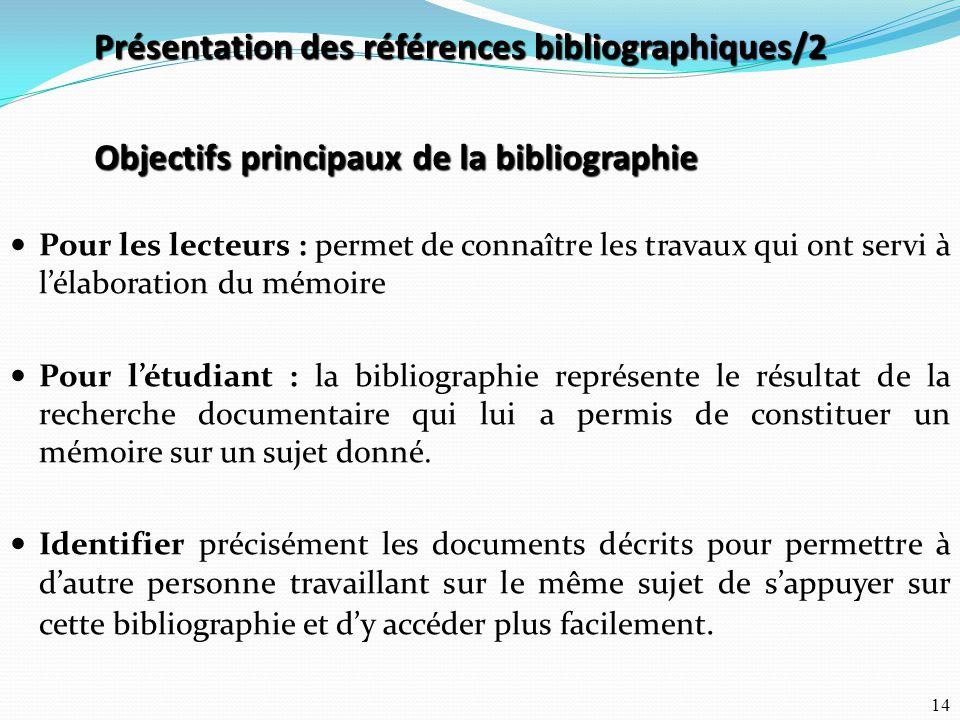 Objectifs principaux de la bibliographie
